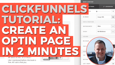 ClickFunnels Tutorial: Comment faire pour créer un excellent taux de conversion Optin en page 2 Minutes